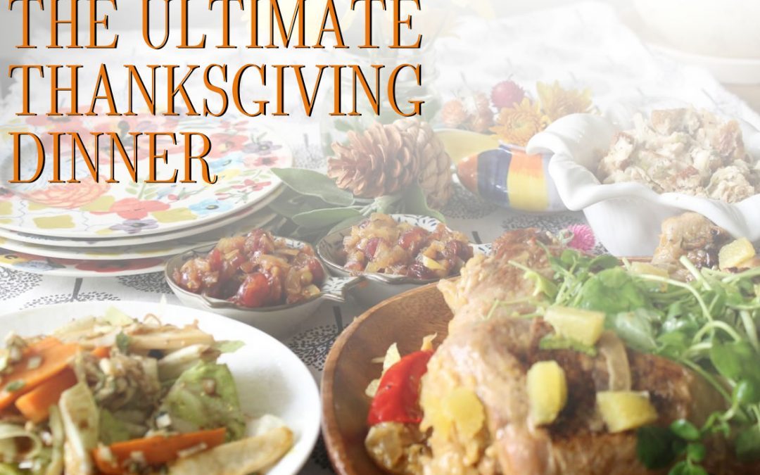 The Ultimate Thanksgiving Dinner