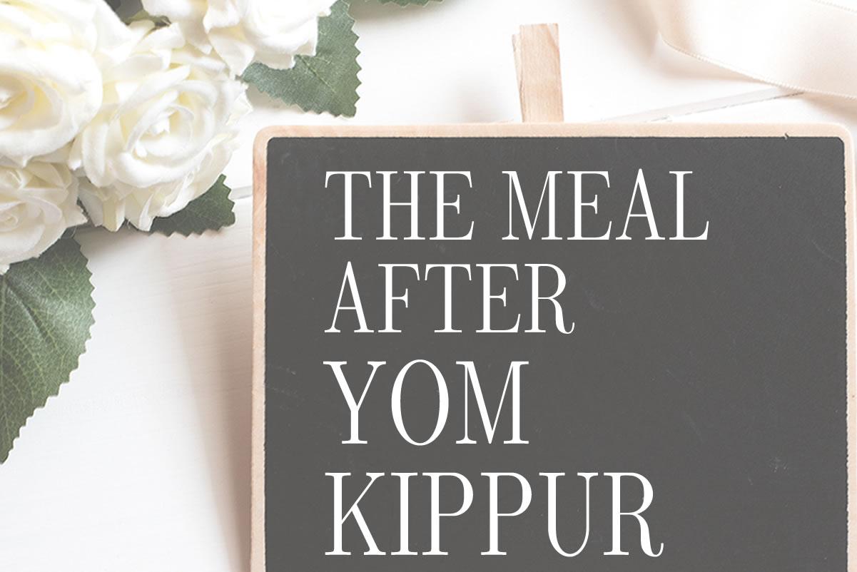 yom kippur - meal after