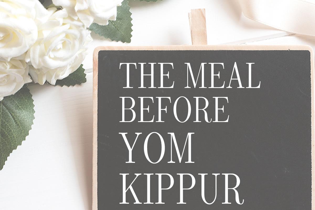 yom kippur-meal before